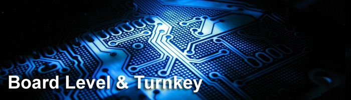 board level and turnkey